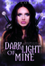 Dark Light of Mine (Overworld Chronicles, #2)
