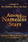 Among the Nameless Stars by Diana Peterfreund