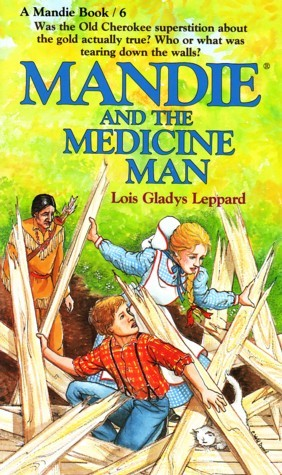 Mandie and the Medicine Man (Mandie Books, #6)