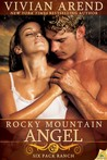 Rocky Mountain Angel by Vivian Arend