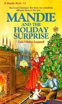Mandie and the Holiday Surprise (Mandie Books, 11)