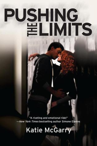 Review 142 : Pushing The Limits by Katie McGarry