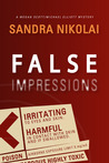 False Impressions (Megan Scott/Michael Elliott, #1)
