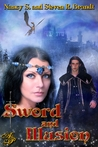 Sword & Illusion by Nancy S. Brandt