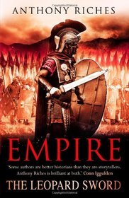 The Leopard Sword (Empire, #4)  - Anthony Riches