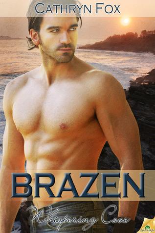 Brazen (Whispering Cove, #6)