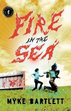 Fire in the Sea Bartlett