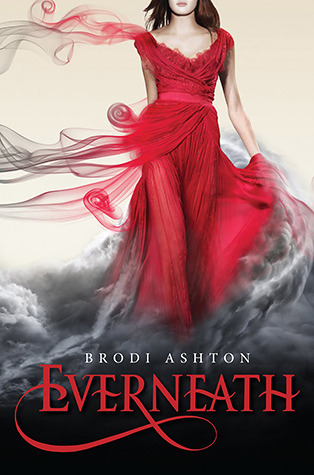 Book Review – Everneath (Everneath #1) by Brodi Ashton