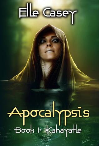 Kahayatle (Apocalypsis, #1)