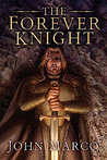 The Forever Knight (A Novel of the Bronze Knight, #4)