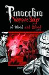Pinocchio, Vampire Slayer Volume 3: Of Wood and Blood Part 1