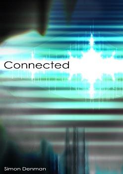 Connected by Simon Denman