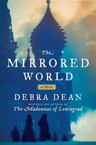 Early Review – The Mirrored World by Debra Dean