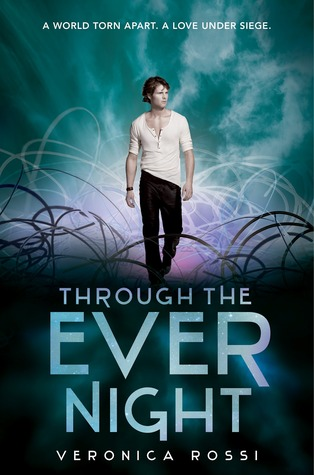 Blog Tour: Through The Ever Night by Veronica Rossi | Review + Interview