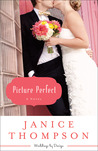 Picture Perfect (Weddings by Design, #1)
