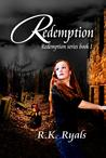 Redemption by R.K. Ryals