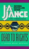 Dead To Rights (Joanna Brady, #4)