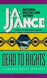 Dead To Rights (Joanna Brady, #4)