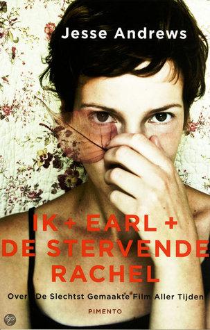 Ik + Earl + de stervende Rachel