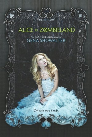 3 stars to Alice in Zombieland (White Rabbit Chronicles #1) by  Gena Showalter
