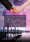 Wedding Fever (Bandit Creek, #22)