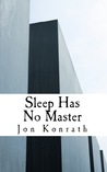 Sleep Has No Master