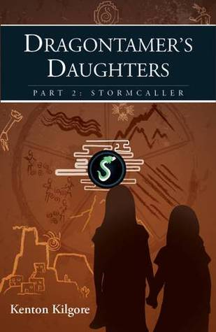Dragontamer's Daughters, Part 2: Stormcaller