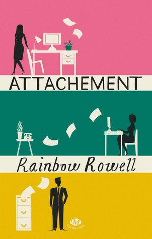 Attachement par Rainbow Rowell