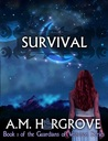 Survival (The Guardians of Vesturon, #1)