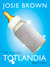 Totlandia: The Onesies, Book 1