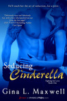 Seducing Cinderella (Fighting for Love, #1)