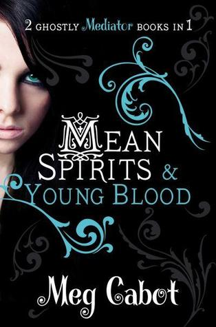 4 stars to Mean Spirits & Young Blood (The Mediator #3-4) by Meg Cabot