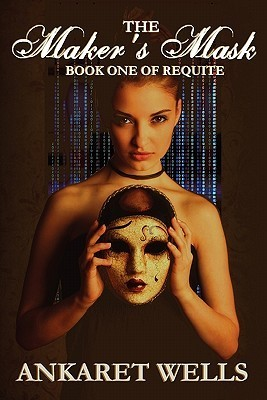 TThe Maker's Mask by Ankaret Wells