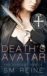 Death's Avatar by S.M. Reine