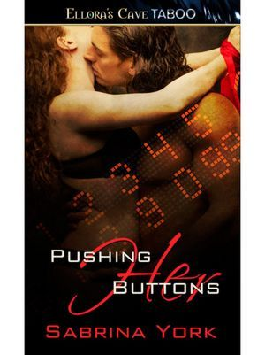 Pushing Her Buttons