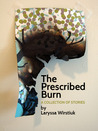 The Prescribed Burn