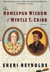 The Homespun Wisdom of Myrtle T. Cribb