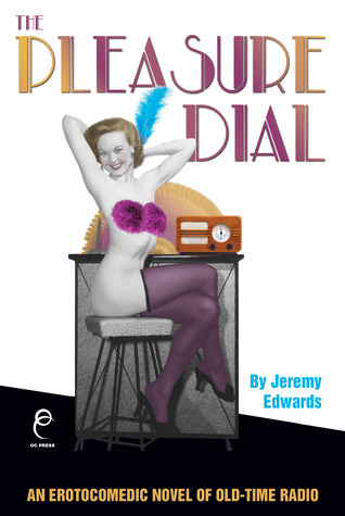 The Pleasure Dial by Jeremy Edwards