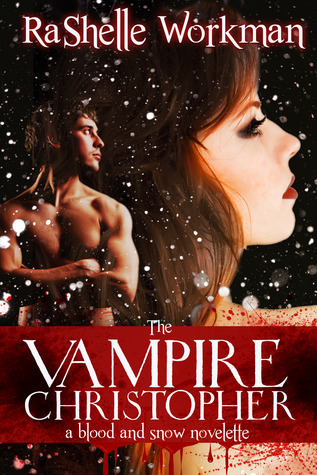 The Vampire Christopher by RaShelle Workman