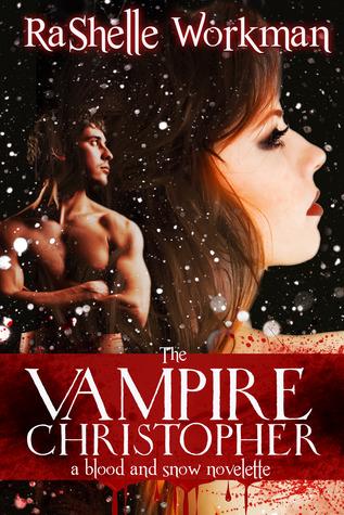 The Vampire Christopher by RaShelle Workman