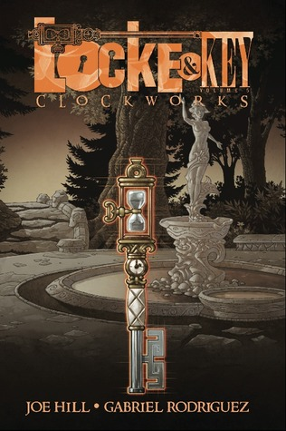 Locke and Key, Vol. 5: Clockworks (Locke & Key, #5)