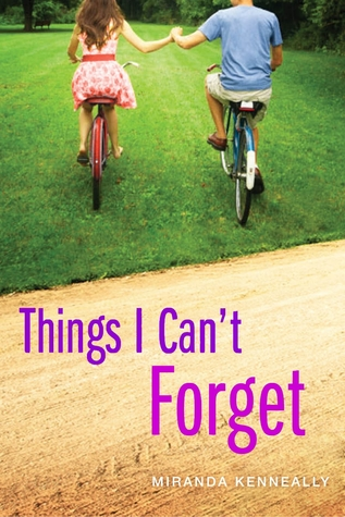 Things I Can't Forget (Hundred Oaks #3) by Miranda Kenneally | Review