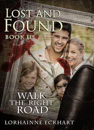Lost and Found (Walk the Right Road #2)