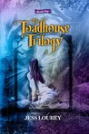 The Toadhouse Trilogy (Book #1)