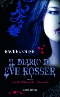 Il diario di Eve Rosser (I vampiri di Morganville, #1)