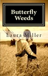 Butterfly Weeds by Laura     Miller