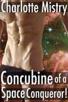 Concubine of a Space Conqueror!