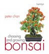 Choosing and Growing Bonsai price comparison at Flipkart, Amazon, Crossword, Uread, Bookadda, Landmark, Homeshop18