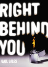 Right Behind You by Gail Giles