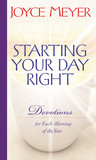 Starting Your Day Right: Devotions for Each Morning of the Year